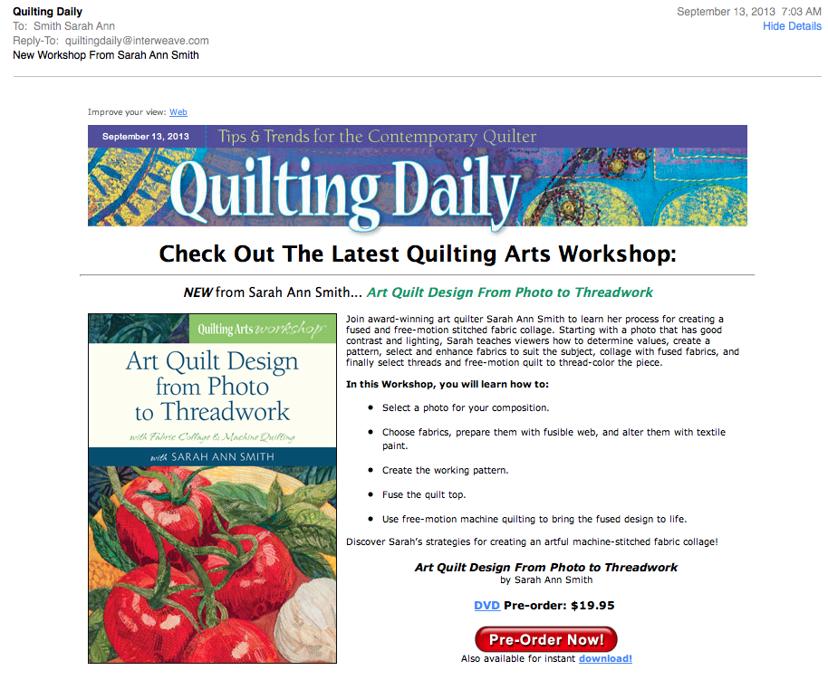 Today's Quilting Daily was a decidedly pleasant surprise!  My DVD!!!