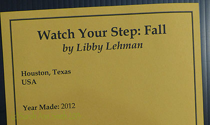 Signage for Libby Lehman's Watch Your Step